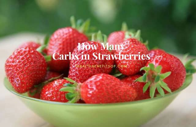 How Many Carbs in Strawberries