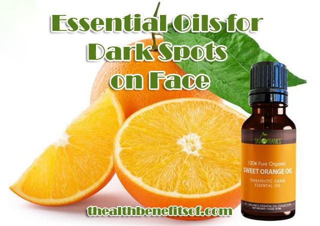 Essential Oils for Dark Spots on Face