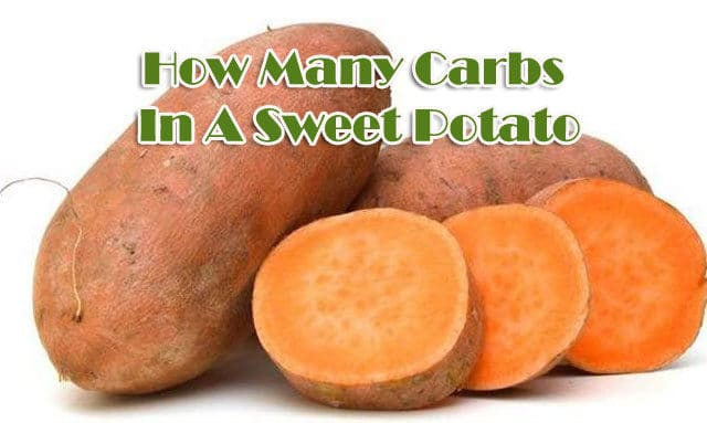 How Many Carbs In A Sweet Potato