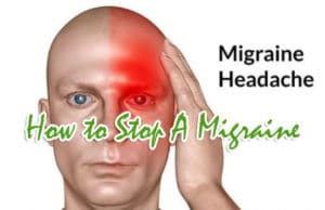 How To Stop A Migraine Properly