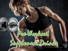 Benefits of Pre-Workout Supplement Drinks